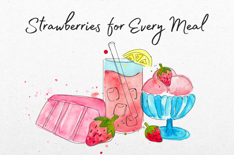 Strawberries For Every Meal