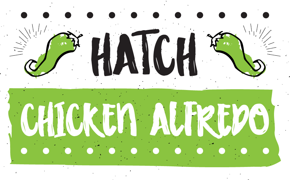 Hatch Chicken Alfredo