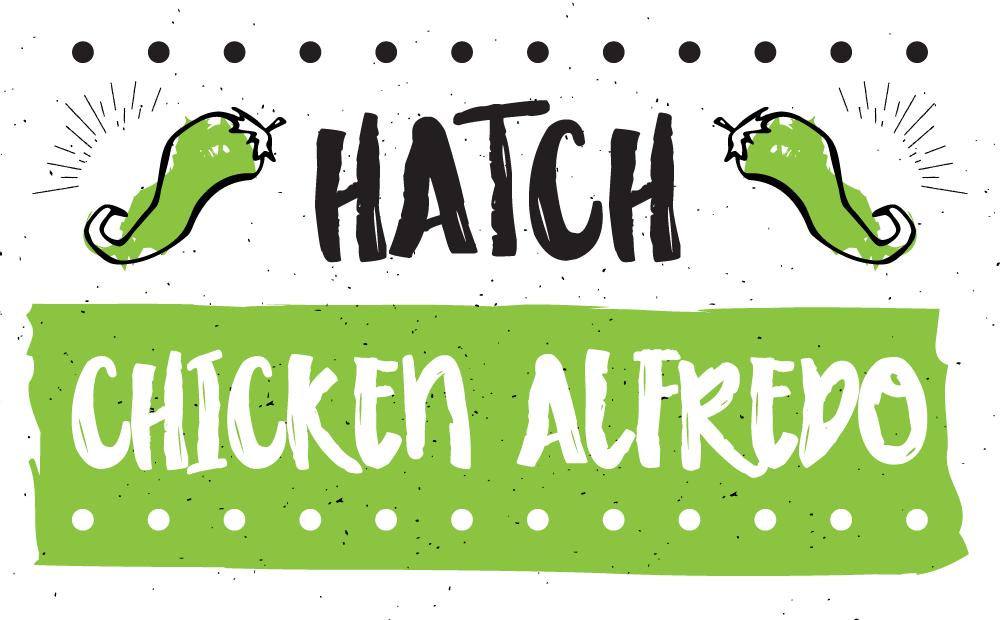 Hatch Chicken Alfredo