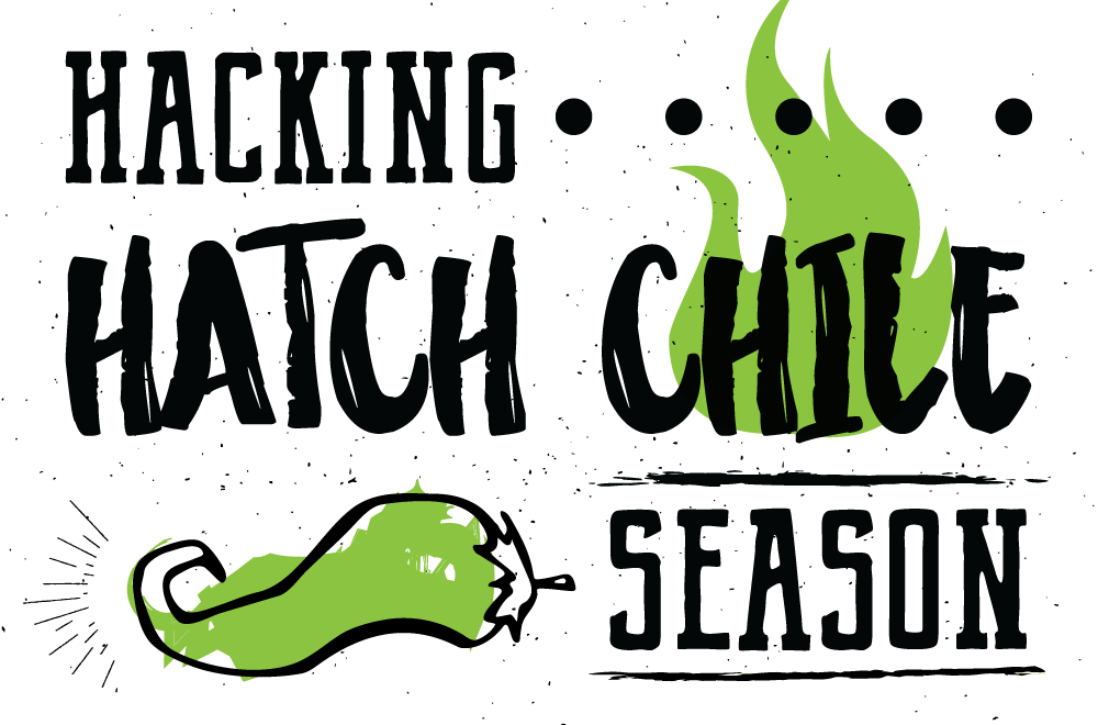Hacking Hatch Chile Season